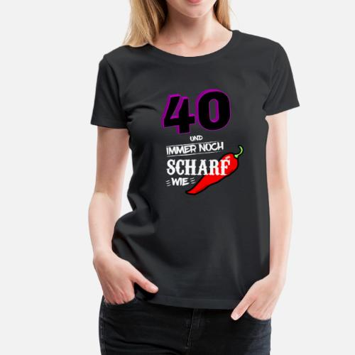 Tshirt 40th Birthday Gift Ladies Funny Sexy By Creativework