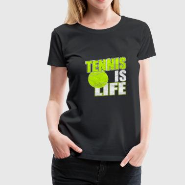 Tennis is life - Frauen Premium T-Shirt