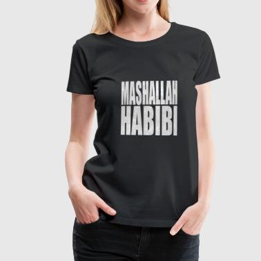 Mashallah Habibi youth language youth word sayings - Women's Premium T-Shirt