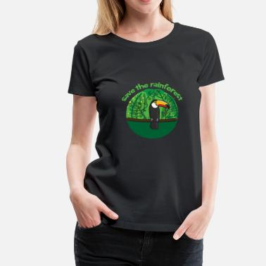 Mandatory Protect the rainforest, rainforest protection is mandatory - Women's Premium T-Shirt