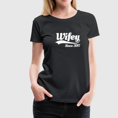 Hubby Wifey since 2017 (couples) - Vrouwen Premium T-shirt