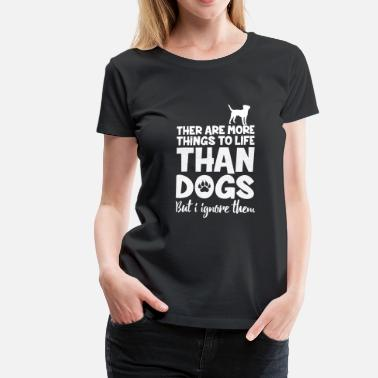 Funny Dog DOGS - Women's Premium T-Shirt