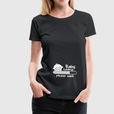 Baby loading.... please wait - Frauen Premium T-Shirt