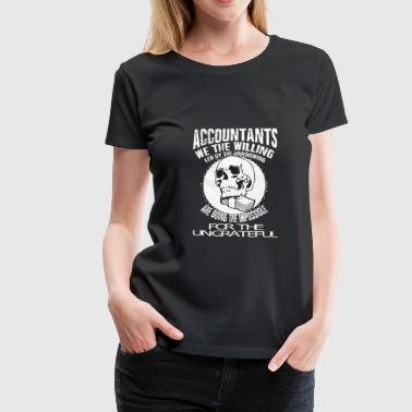 Accountants Accountant, accountant - Vrouwen Premium T-shirt