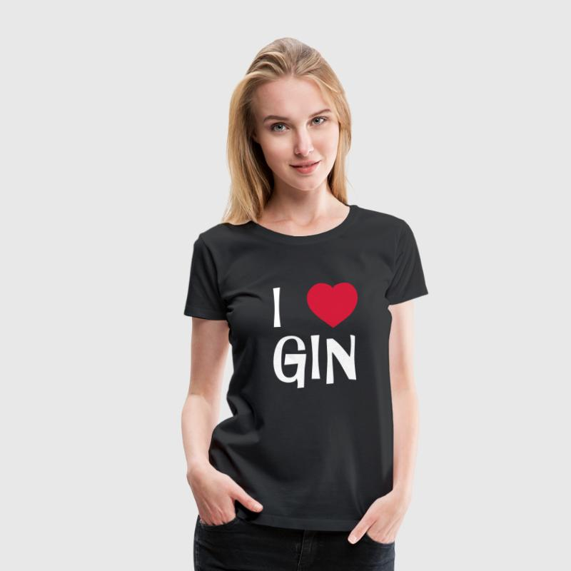 I Love Gin - Frauen Premium T-Shirt