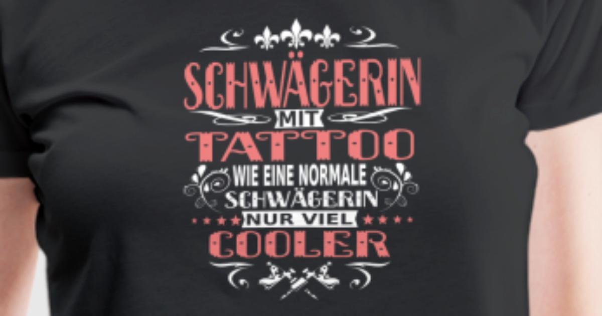Schwägerin Schwager Schwester Tattoo cooler Shirt von Eazy Che ...