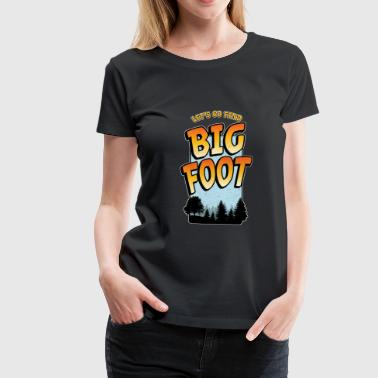 Bigfoot Sök Funny Sasquatch Picture - Premium-T-shirt dam