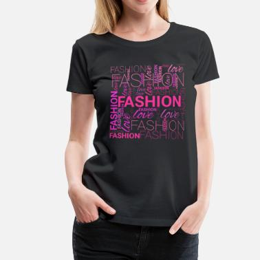 Word Art Fashion Word Art - Women's Premium T-Shirt