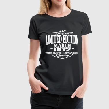 1972 Limited edition march 1972 - Women's Premium T-Shirt
