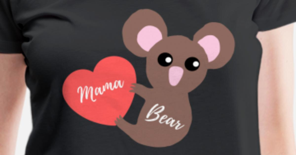 fca8714ef8e Mama Bear Koala with heart gift idea Mother s Day Women s Premium T-Shirt