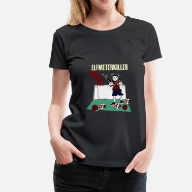 Penalty penalty killer - Vrouwen Premium T-shirt