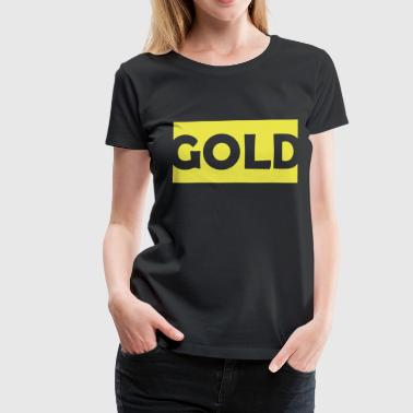 Gold - Frauen Premium T-Shirt