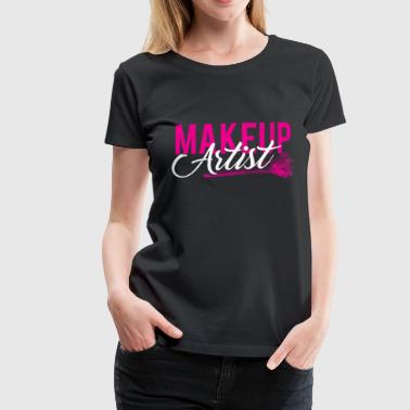 Make Up Artist MUA Beautician Makeup Makeup - Women's Premium T-Shirt