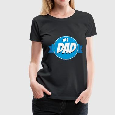 Daddy Of The Year Daddy of the year - Women's Premium T-Shirt