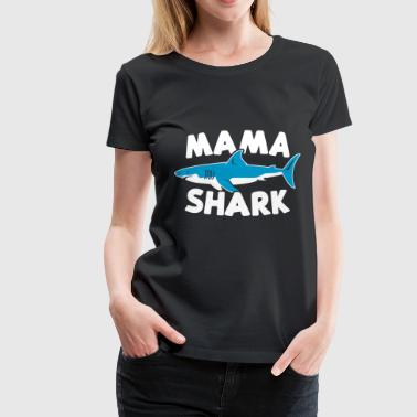Mama Shark - Women's Premium T-Shirt