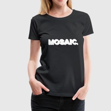 MOSAIC thicc white graphic letters lettering - Women's Premium T-Shirt