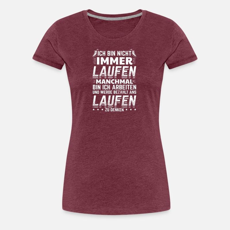 Lustiges Laufen Läufer Shirt Nicht Immer von tmoe86 | Spreadshirt
