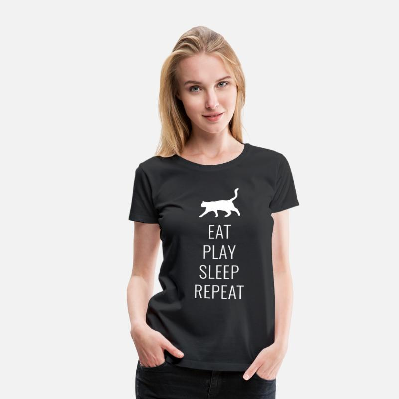 Cat T-Shirts - Cats - Eat Play Sleep Repeat - Women's Premium T-Shirt black