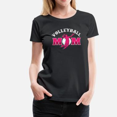 Vball Volleyball Mother Dredging Ace Flatbed Game Mom - Women's Premium T-Shirt