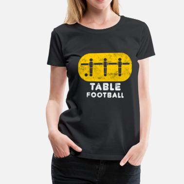Table Football table football - Women's Premium T-Shirt