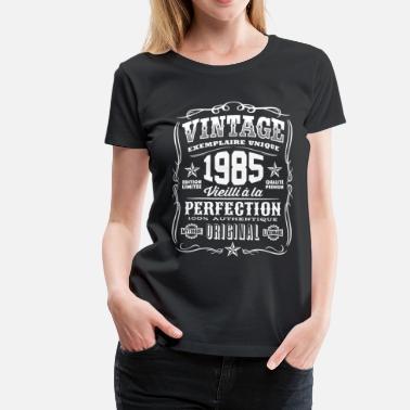 1985 Vintage 1985 Cadeau Anniversaire 34 Ans - T-shirt Premium Femme aa8fb9f73bbb