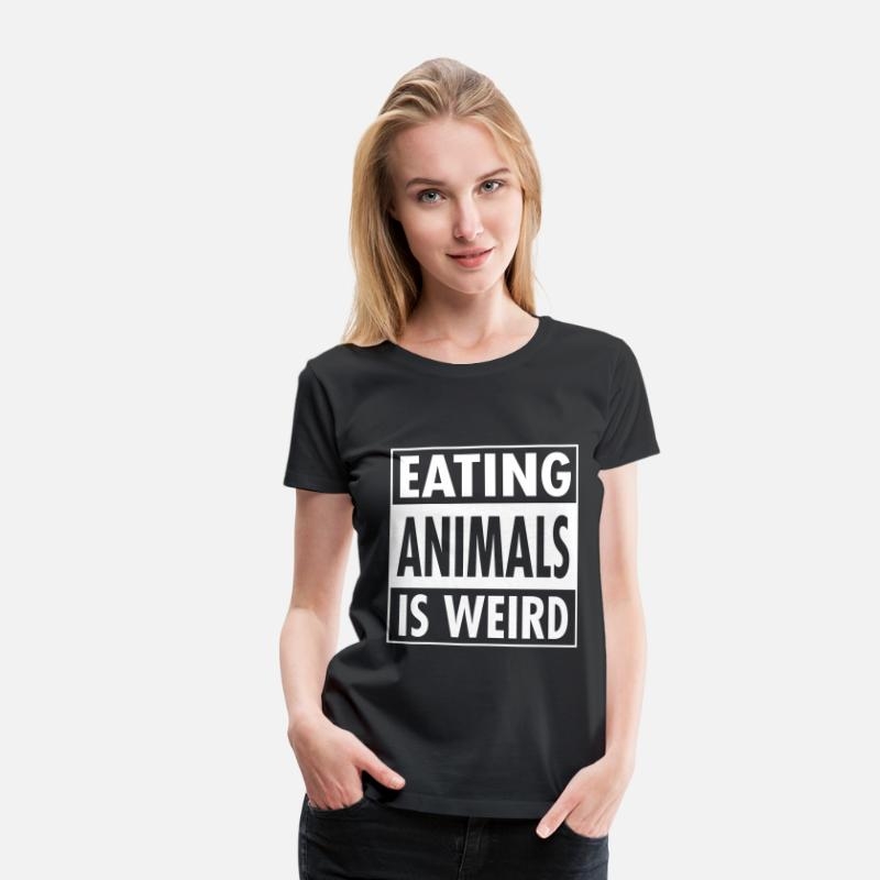 Animals T-shirts - Vegan - Eating Animals Is Weird - Premium T-shirt dam svart