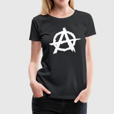 Anarchie / Anarchy A - Frauen Premium T-Shirt