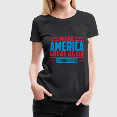 Make america great again trump 2016 - Vrouwen Premium T-shirt
