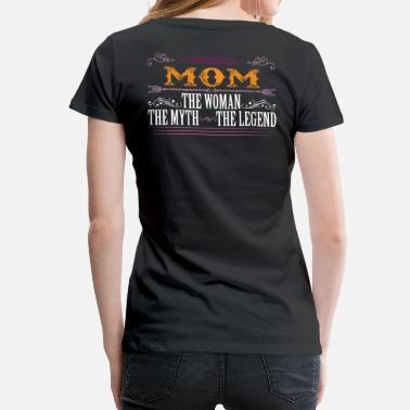 Awesome Mom Mom The Legend... - Women's Premium T-Shirt