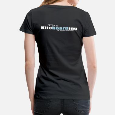 Kiteboard the kiteboarding - Women's Premium T-Shirt