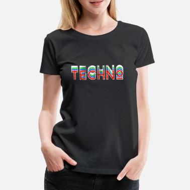 Dj Music Techno Rave Musique TECHNO | Rave Party DJ Music Gift - T-shirt Premium Femme
