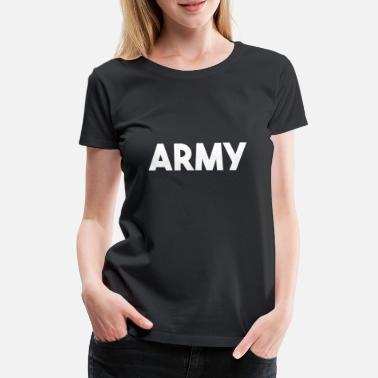 f5d42ebc Marine Armée Américaine Lettrage armée blanc - T-shirt premium Femme