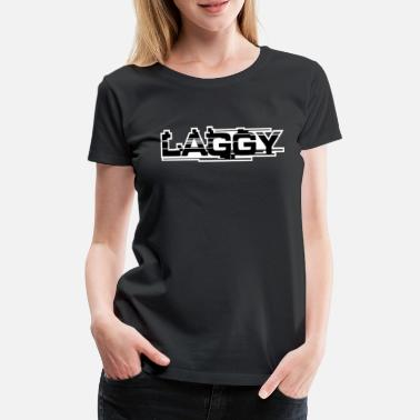 Progamer Laggy High Ping Gamer for Zocker Sticker - Women's Premium T-Shirt