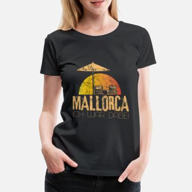 Majorca Majorca holiday - Women's Premium T-Shirt