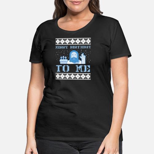 Feliz cumpleaños Jesús - feo suéter de Navidad Camiseta premium ... fb3a8ef86376