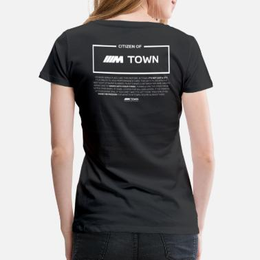 BMW Citizen of M Town - Women's Premium T-Shirt