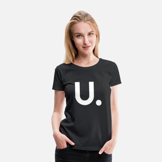 Dot T-Shirts - U Dot Period Simple Letter U Design English Al - Frauen Premium T-Shirt Schwarz