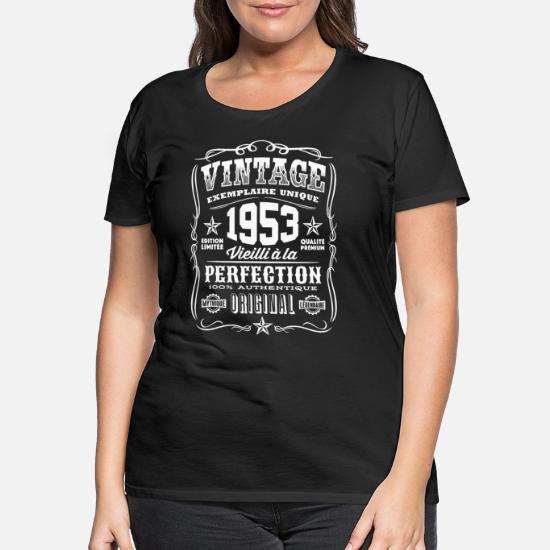 66th Anniversaire Cadeau année 1953 Aged To Perfection Femme Drôle T-Shirt