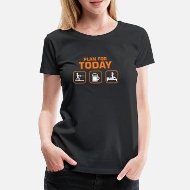 Ski Plan For Today Waterski Beer Drinking Skiing - Women's Premium T-Shirt