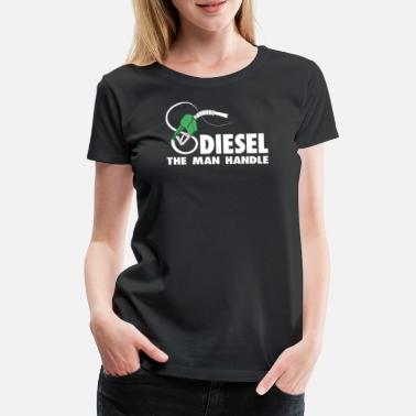 Dirigent Diesel The Man Handle Trucks 4X4 Power Offroad - Vrouwen Premium T-shirt