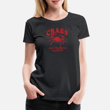 Cracker Funny Crabs Are Freaking Tasty Vintage Crab Boil - Women's Premium T-Shirt