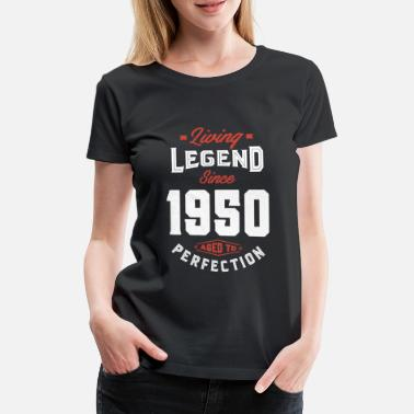 Made 1950 Living Legend Since 1950 - Women's Premium T-Shirt