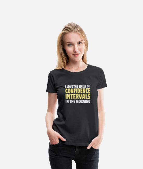 Data T-Shirts - Smell of Confidence Intervals Funny Statistics - Women's Premium T-Shirt black