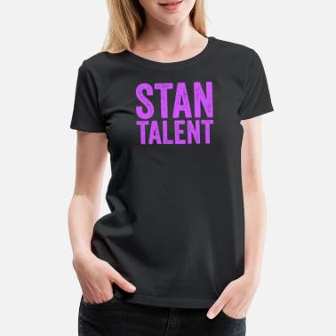 Band Stan Talent KPop TShirt Korean Music Boy Band - Women's Premium T-Shirt
