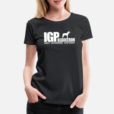 Race IPO BEAUCERON Wilsigns Dog Sports Gifts IPO - T-shirt premium Femme