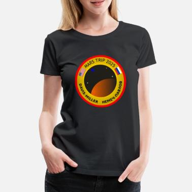 2025 Badge of travel to the planet Mars in 2025 - Women's Premium T-Shirt