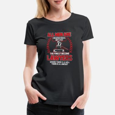 Lawsuit Lawyer law judge court law gift justice - Women's Premium T-Shirt