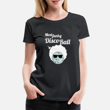 Afro Disco Funky Disco Ball Afro Glasses Afro Comb Party Shirt - Women's Premium T-Shirt