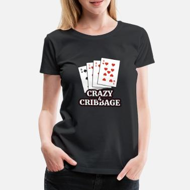 Cribbage Cribbage T Shirt Gave til Cribbage Card Players - Dame premium T-shirt
