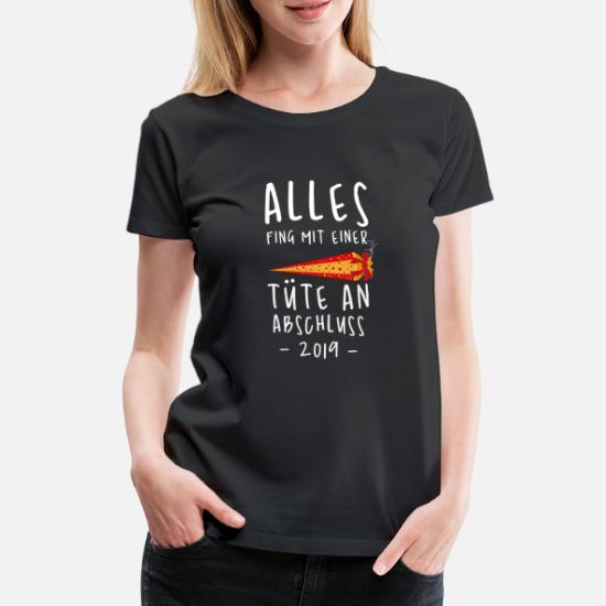 Lustige Abitur Abschluss Sprüche Frauen Premium T Shirt